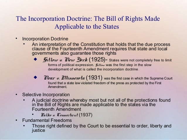 an analysis of the incorporation doctrine in the bill of rights by the supreme court of the united s What principle of incorporation does the bill of rights did the us supreme court incorporate first the us supreme court uses the doctrine of selective.