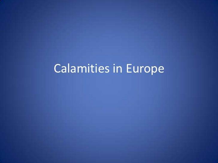 Calamities in Europe