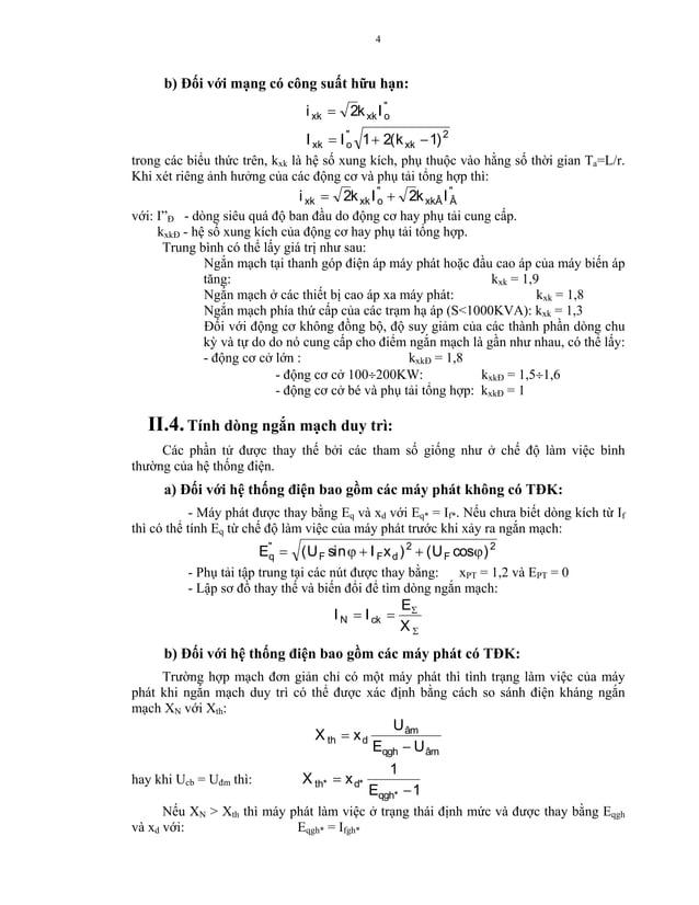 """4  b) Đối với mạng có công suất hữu hạn:  i xk = 2k xk I """" o I xk = I """" 1 + 2( k xk − 1) 2 o trong các biểu thức trên, kxk..."""