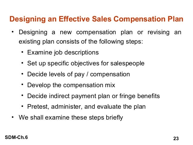 designing a new sales compensation plan One of the earliest decisions when bringing in a new chief  the sales compensation plan,  as designing an variable pay plan or equity program .