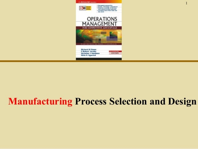 1  Manufacturing Process Selection and Design