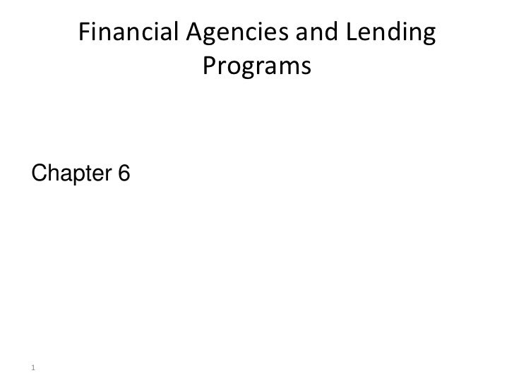 Financial Agencies and Lending               ProgramsChapter 61