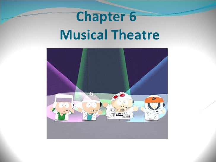 Chapter 6   Musical Theatre