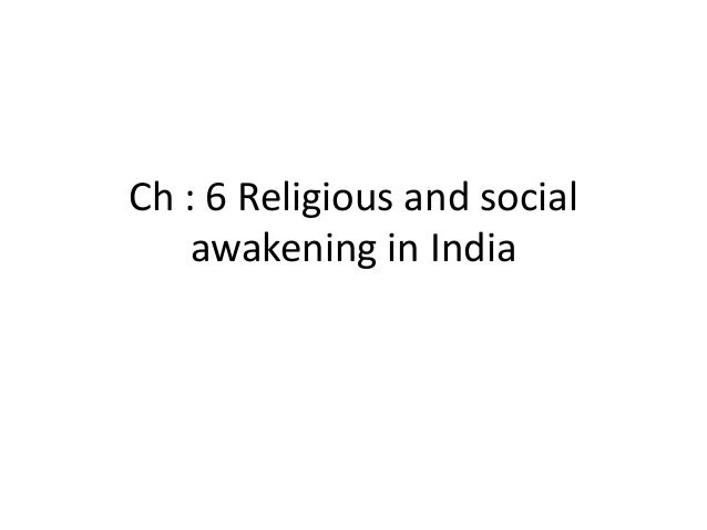 Ch : 6 Religious and social awakening in India