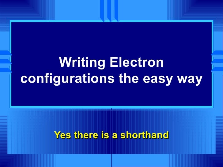 Ch 6 the periodic table and periodic law short2 writing electron configurations urtaz Choice Image