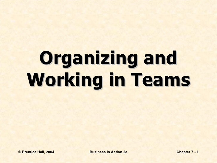 Organizing and Working in Teams