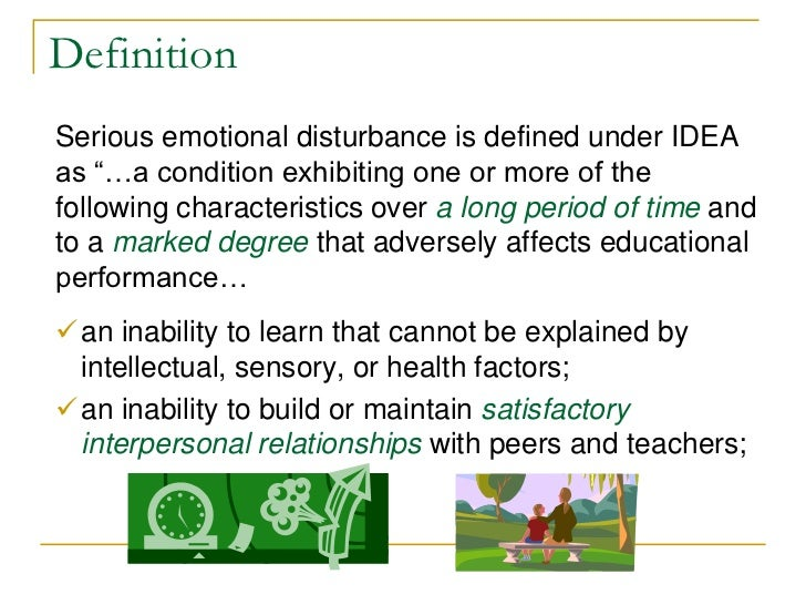 defining emotional and behavioral disorders Emotional and behavioral disorders by jo webber, 9780205410668, available at book depository with free delivery worldwide.