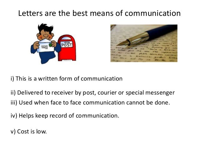 Letters Are The Best Means Of Communication