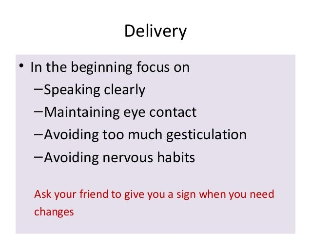 Ch7 delivering speeches (modes of delivery) Slide 2