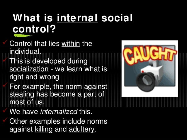 Internal and external social control