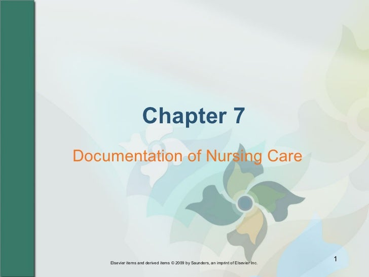 Chapter 7 Documentation of Nursing Care