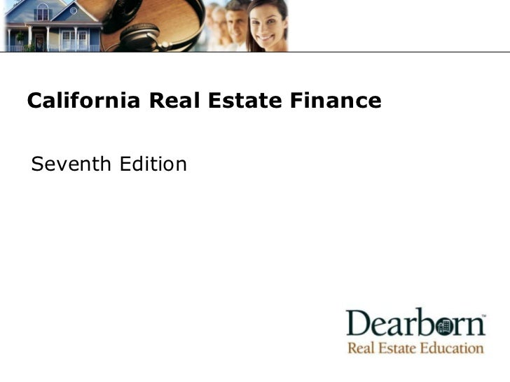 California Real Estate FinanceSeventh Edition