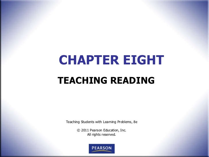 CHAPTER EIGHT TEACHING READING