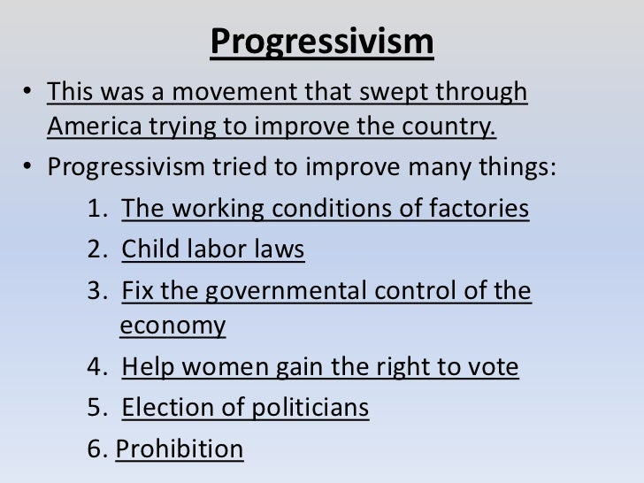 progressives attempted to improve working conditions essay What does progressive mean in us politics what was the progressive era  made mostly by men whose conscious purpose was to help the working.