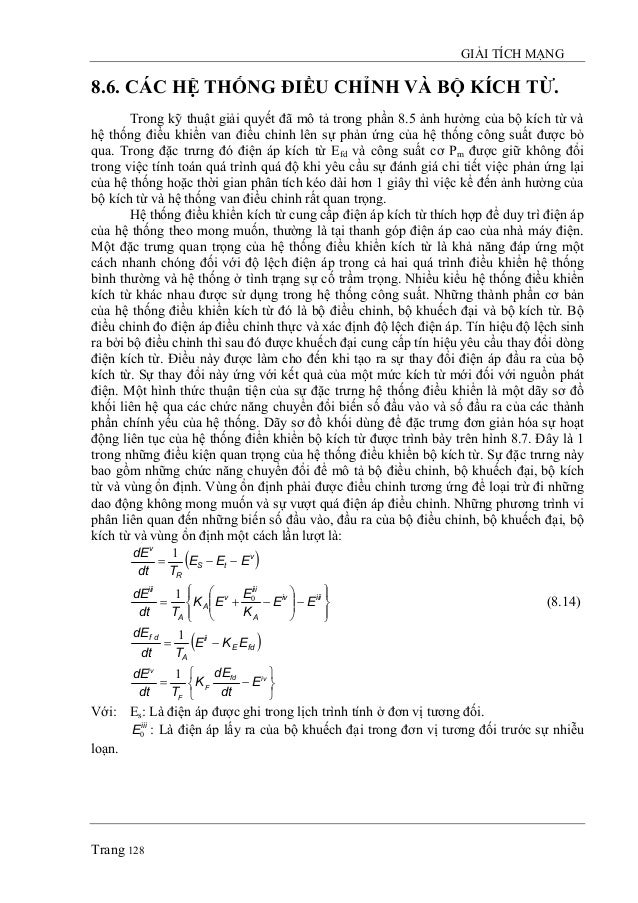 GIẢI TÍCH MẠNG Trang 128 8.6. CÁC HỆ THỐNG ĐIỀU CHỈNH VÀ BỘ KÍCH TỪ. Trong kỹ thuật giải quyết đã mô tả trong phần 8.5 ảnh...