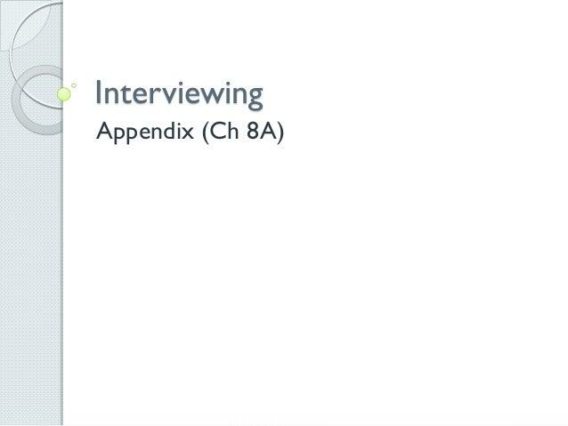 Interviewing Appendix (Ch 8A)
