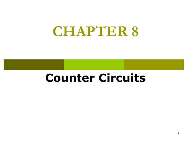 CHAPTER 8 Counter Circuits  1