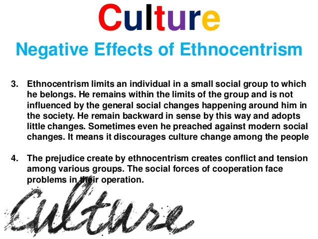 Why is ethnocentrism bad?