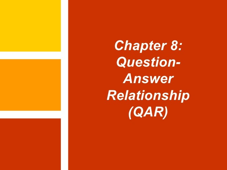 Chapter 8: Question-Answer Relationship (QAR)