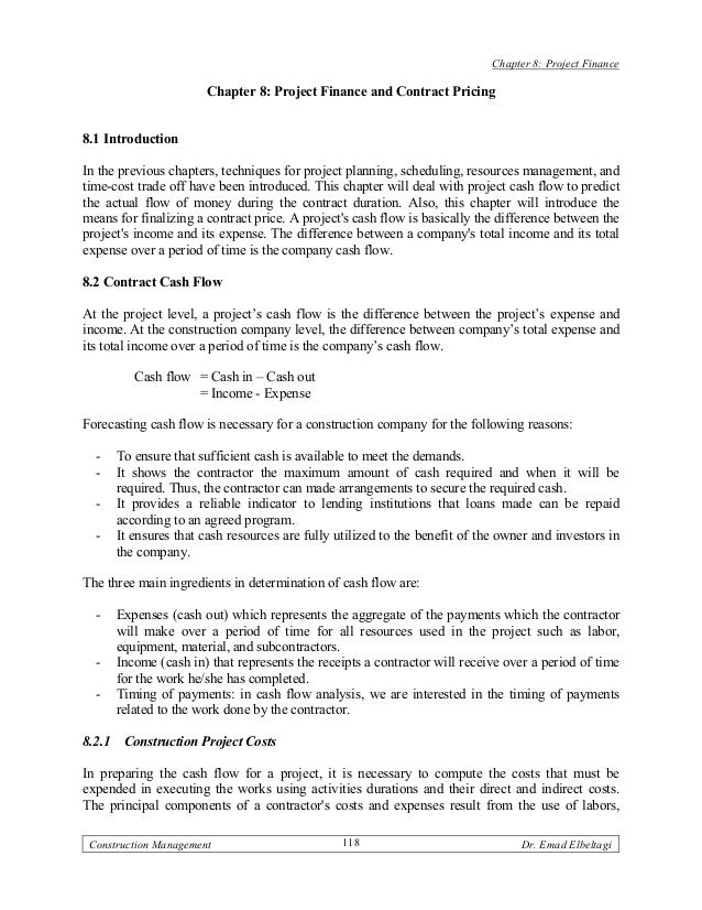 Chapter 8: Project Finance                        Chapter 8: Project Finance and Contract Pricing8.1 IntroductionIn the pr...