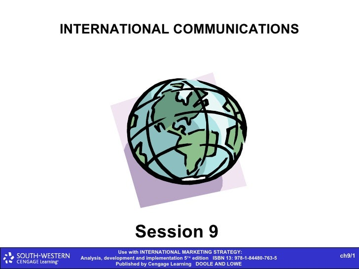 INTERNATIONAL COMMUNICATIONS Session 9