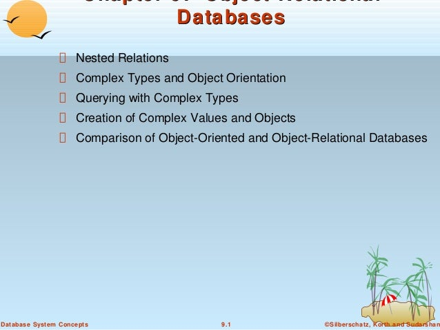 Chapter 9: Object-Relational Databases Nested Relations Complex Types and Object Orientation Querying with Complex Types C...
