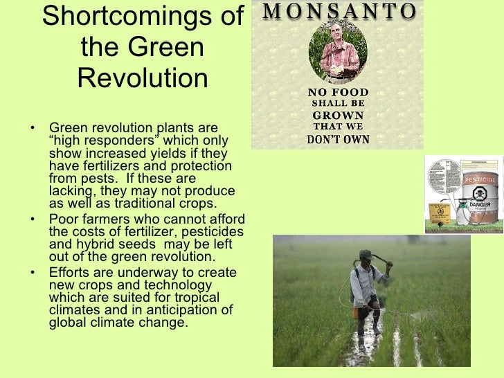 The major advances witnessed during the green revolution