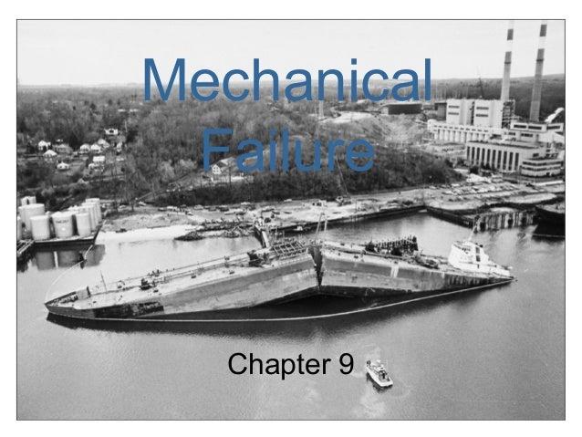 Mechanical Failure  Chapter 9              1