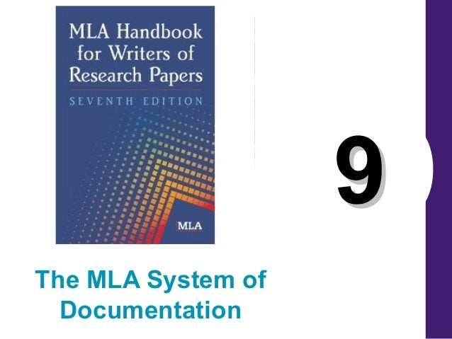 99 The MLA System of Documentation
