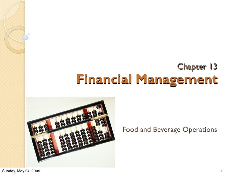 Chapter 13                        Financial Management                                Food and Beverage Operations     Sun...