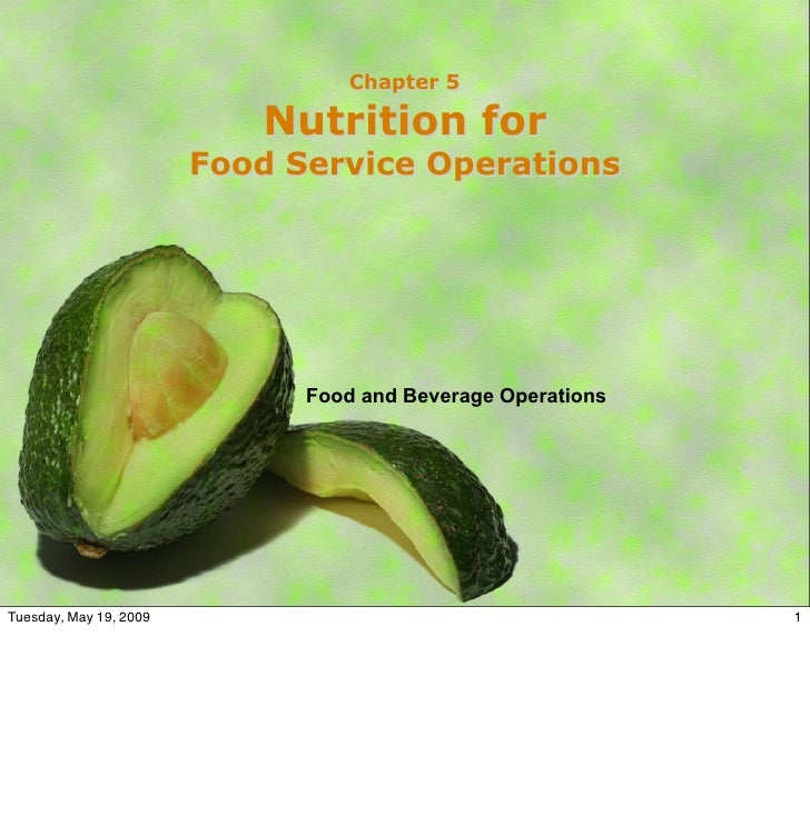 Chapter 5                             Nutrition for                         Food Service Operations                       ...
