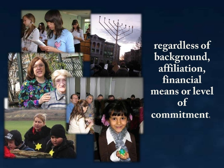 regardless of background, affiliation, financial means or level of commitment.<br />