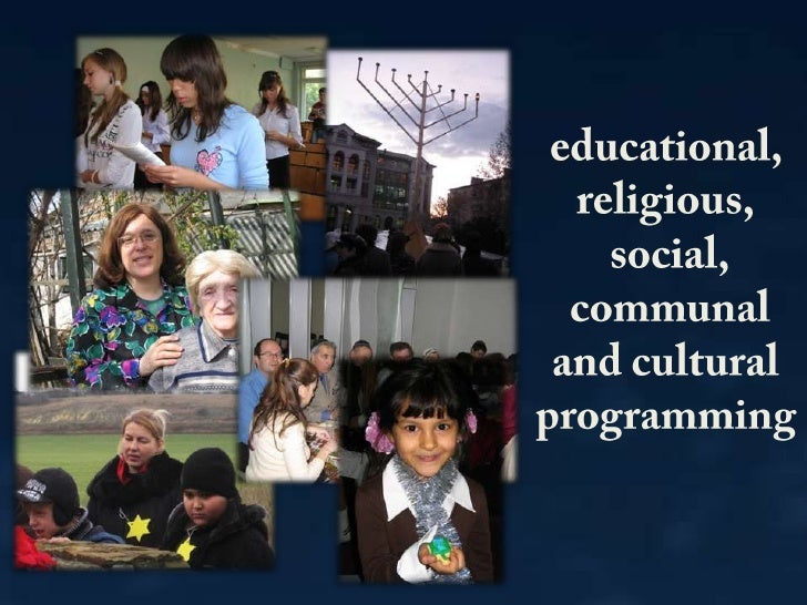educational, <br />religious,<br /> social,<br /> communal <br />and cultural programming<br />