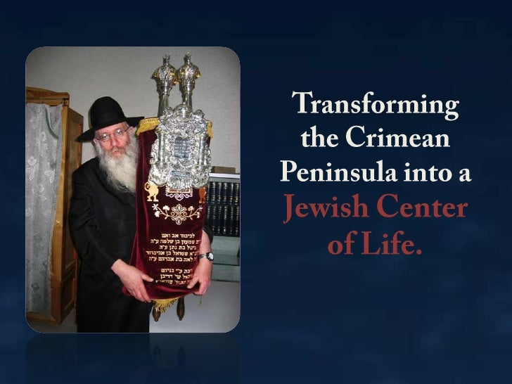 Transforming the Crimean Peninsula into a Jewish Center of Life.<br />