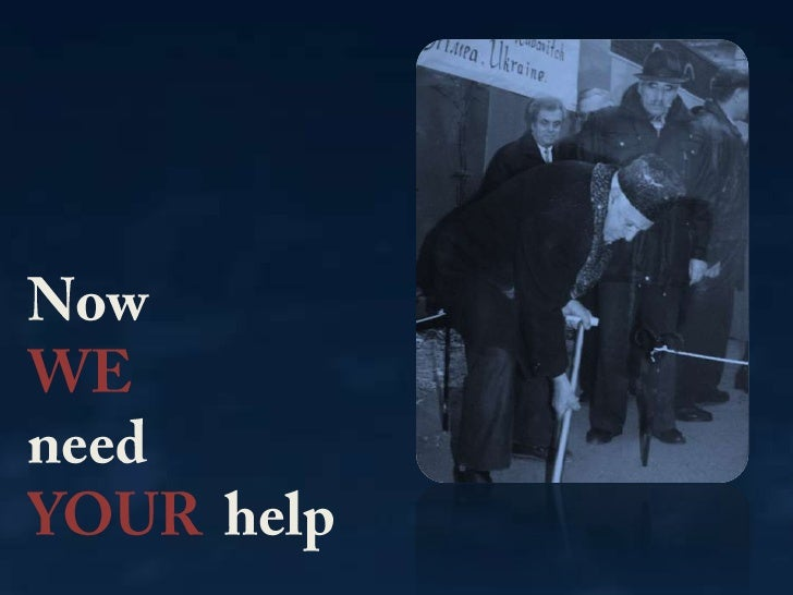 Now <br />WE<br />need <br />YOUR  help<br />
