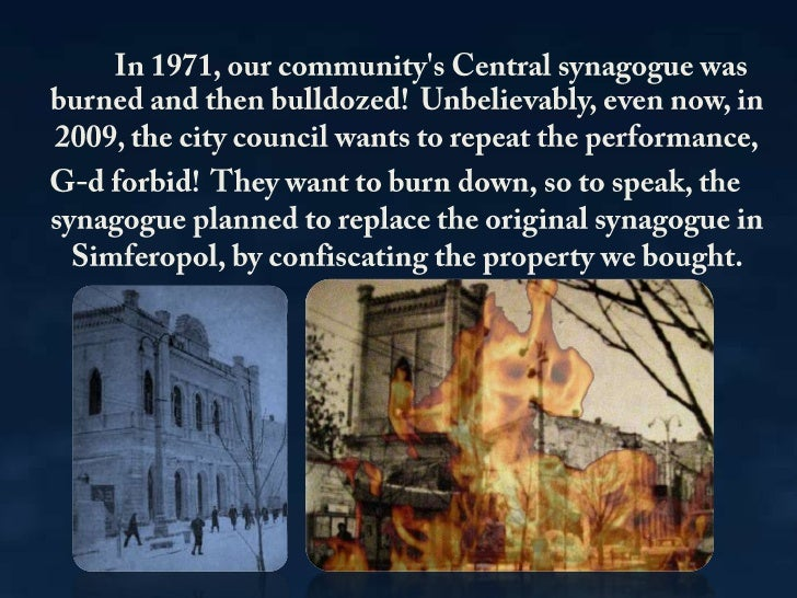 In 1971, our community's Central synagogue was burned and then bulldozed! Unbelievably, even now, in 2009, the ...