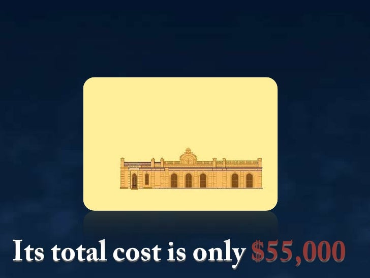 Its total cost is only $55,000<br />