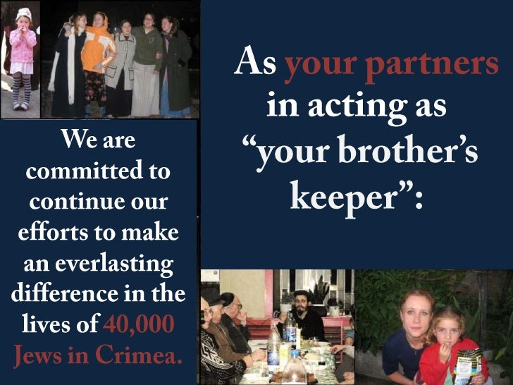 """As your partners in acting as<br /> """"your brother's keeper"""":<br />We are committed to continue our efforts to make an ever..."""