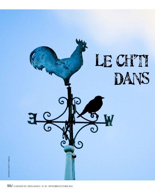 LE CH'TI  DANS DONBAYLEY/GETTYIMAGES 50/ LE MONDE DE L'INTELLIGENCE – N°38 – SEPTEMBRE/OCTOBRE 2014
