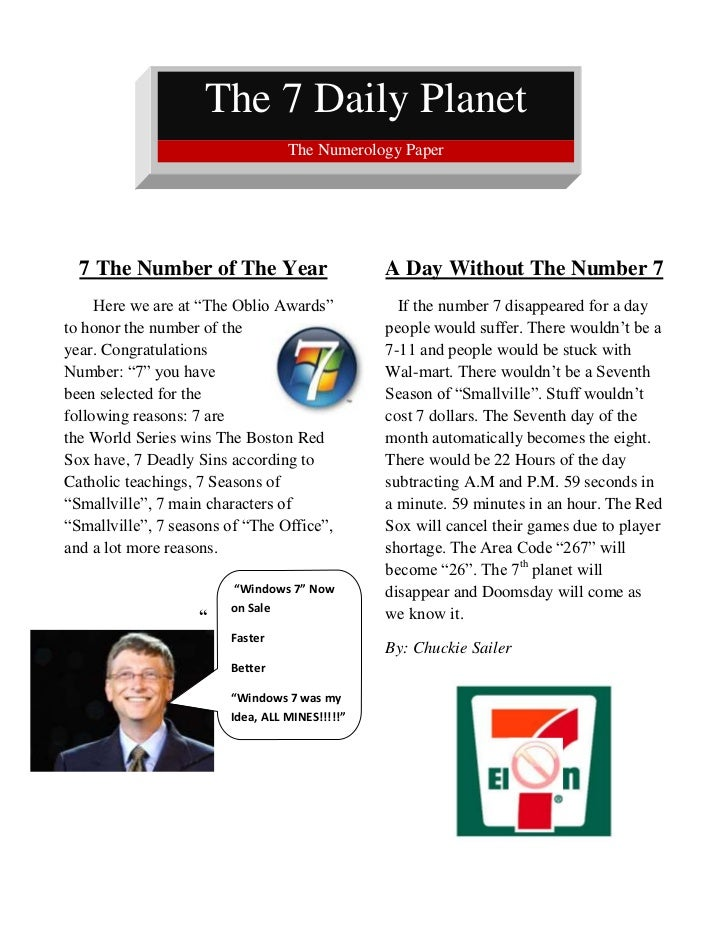 The 7 Daily Planet         The Numerology Paper                                                       <br />7 The Number o...