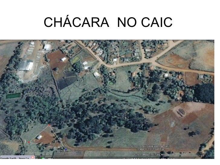 CHÁCARA  NO CAIC
