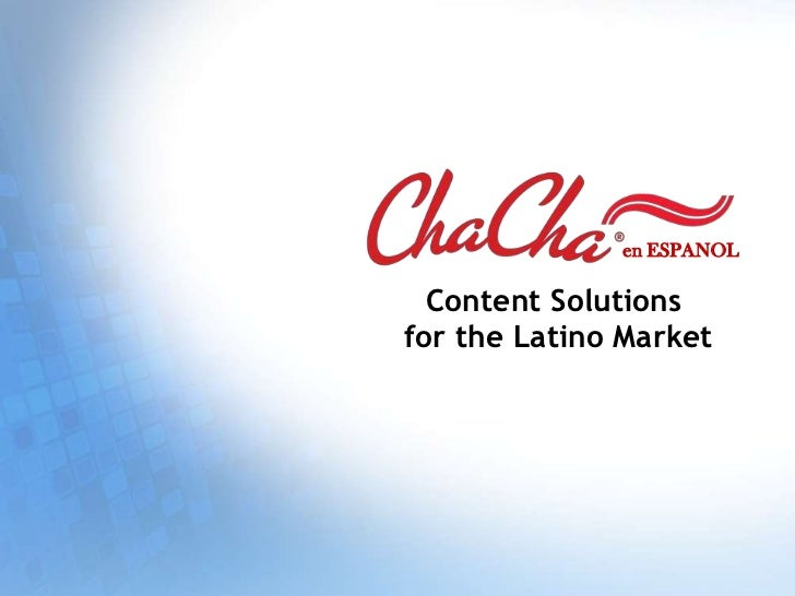 en ESPANOL  Content Solutionsfor the Latino Market
