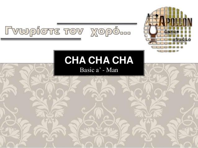 Basic a' - Man CHA CHA CHA