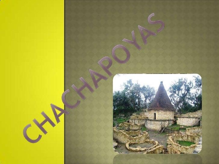 CHACHAPOYAS<br />