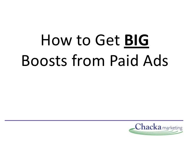 How to Get BIGBoosts from Paid Ads