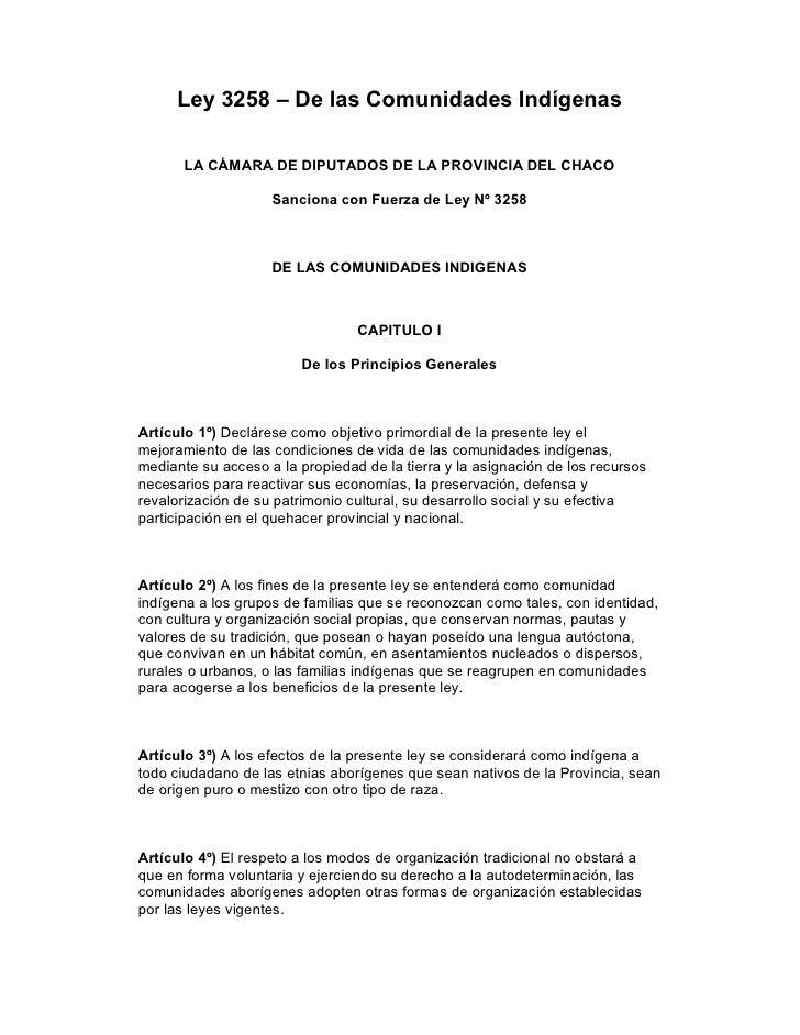 Ley 3258 – De las Comunidades Indígenas         LA CÁMARA DE DIPUTADOS DE LA PROVINCIA DEL CHACO                      Sanc...