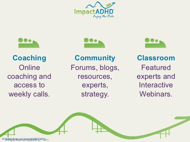 Coaching                               Community       Classroom       Online                              Forums, blogs, ...