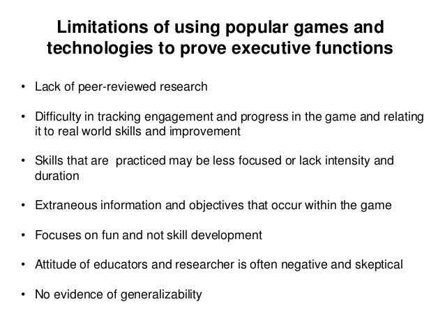Strategies for using popular games and apps to improve executive functioning skills • Typically requires more than game pl...