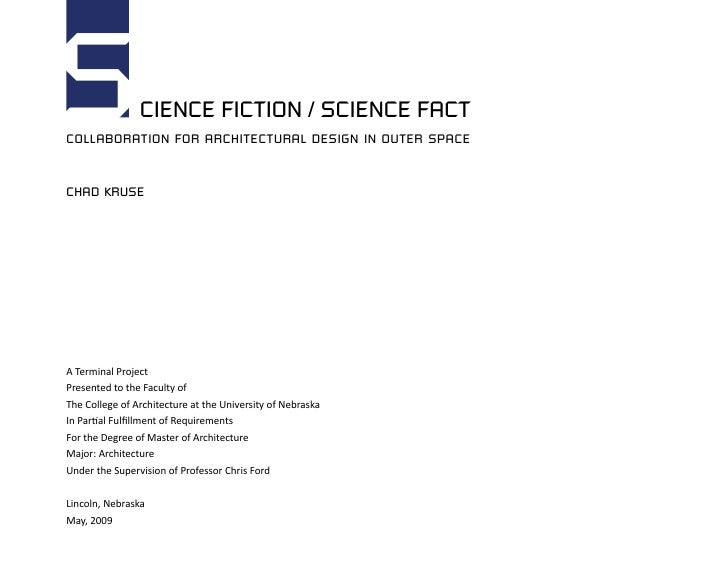 s               CIENCE FICTION / SCIENCE FACT collaboration for architectural design in outer space   chad kruse     A Ter...