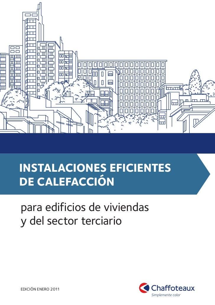 Chaffoteaux instalaciones eficientes de calefacci n - Sistemas de calefaccion para viviendas unifamiliares ...